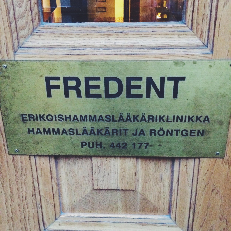 Tämä löytyi helposti Fredrikinkadulta.