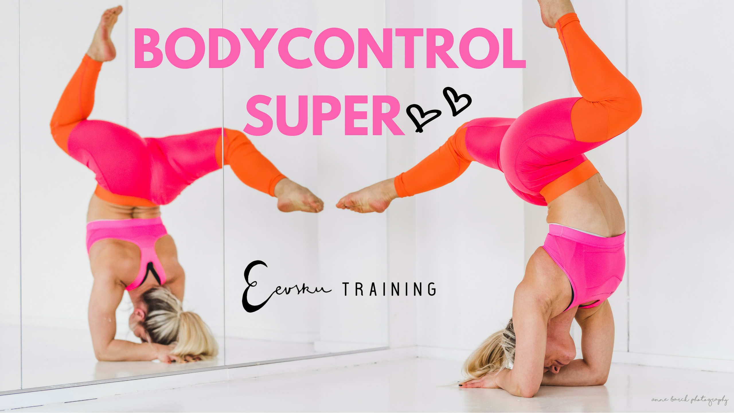 Bodycontrol Super Eevsku training